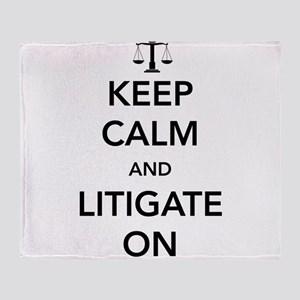 Keep calm and litigate on Throw Blanket