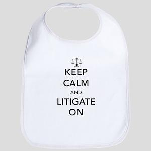 Keep calm and litigate on Bib