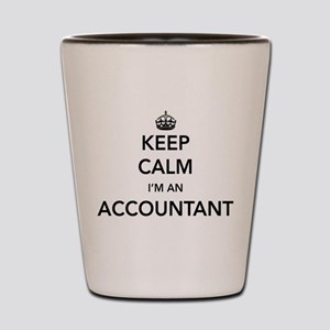 Keep calm i'm an accountant Shot Glass