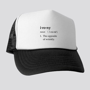 Irony Definition The Opposite of Wrinkly Trucker H