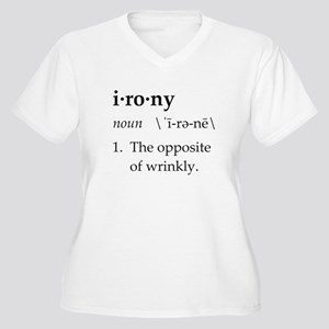 Irony Definition The Opposite of Wrinkly Plus Size
