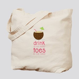 Drink in my Hand Toes Tote Bag