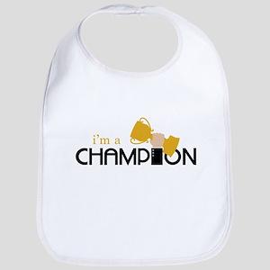 I m a Champion Bib