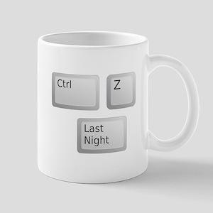 Ctrl Z Undo Last Night Please Mugs