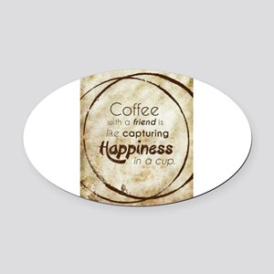 COFFEE WITH A FRIEND Oval Car Magnet