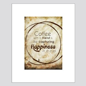 COFFEE WITH A FRIEND Posters