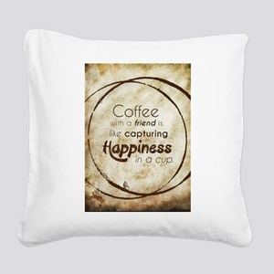 COFFEE WITH A FRIEND Square Canvas Pillow