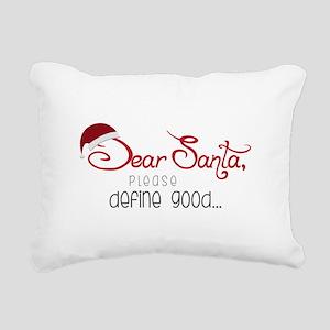 Define Good Rectangular Canvas Pillow