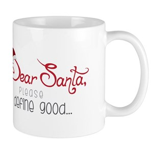 dear santa define naughty mugs cafepress