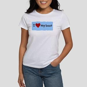 I LOVE MY BOAT Women's T-Shirt