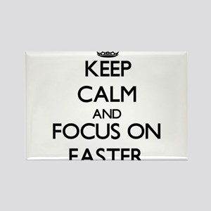 Keep Calm and focus on EASTER Magnets