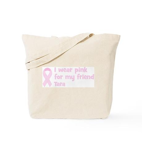 Friend Tara (wear pink) Tote Bag