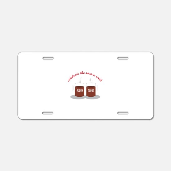 Celebrate with Glogg Aluminum License Plate