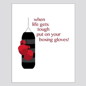 When life gets tough put on your boxing gloves! Po
