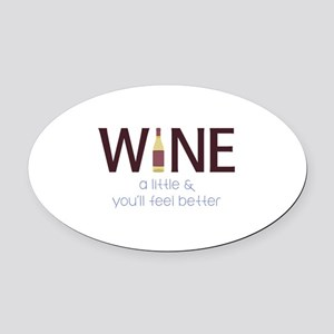 Wine a Little Oval Car Magnet