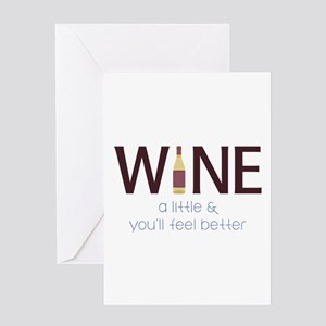 Wine a Little Greeting Cards