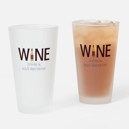 Wine a Little Drinking Glass