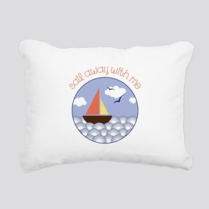 Sail away with me Rectangular Canvas Pillow