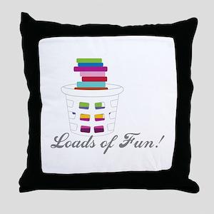 Loads of Fun Throw Pillow