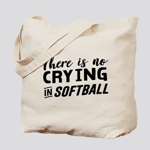 there is no crying in softball Tote Bag
