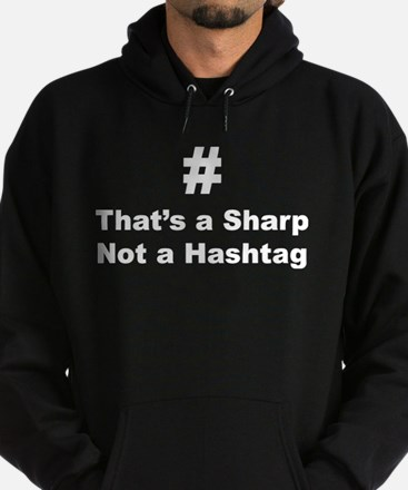 Sharp not Hashtag Hoody