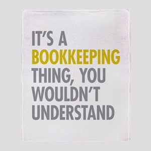 Its A Bookkeeping Thing Throw Blanket