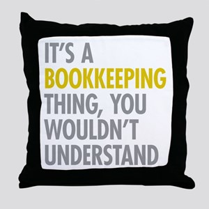 Its A Bookkeeping Thing Throw Pillow