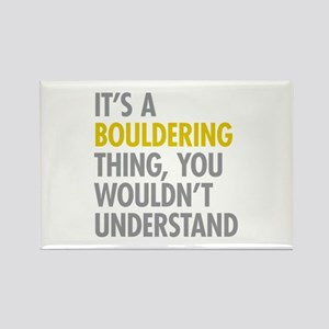 Its A Bouldering Thing Rectangle Magnet
