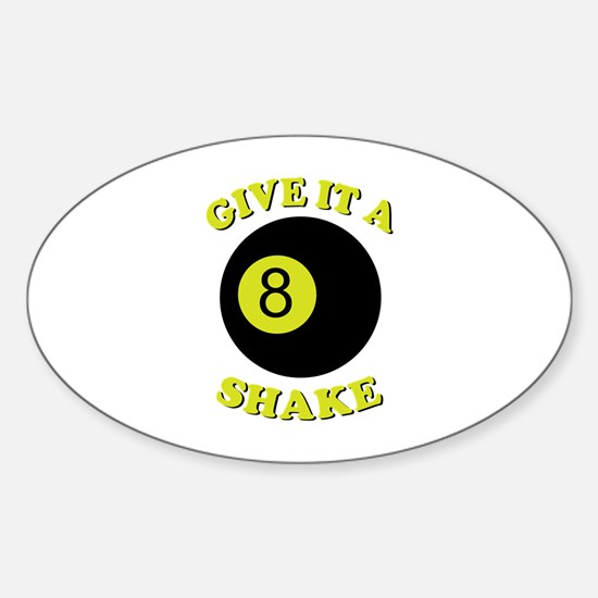 Give It A Shake Decal