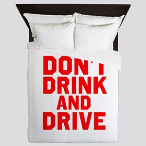 Dont Drink And Drive Queen Duvet