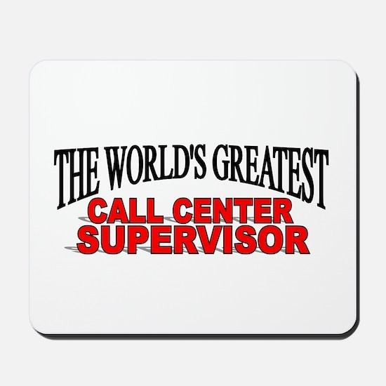 """The World's Greatest Call Center Supervisor"" Mous"
