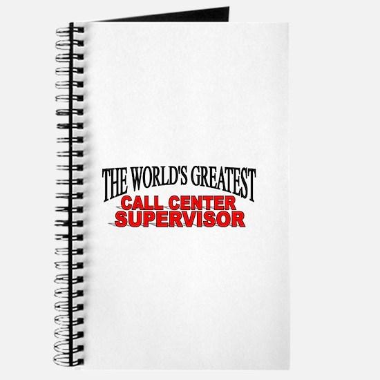 """""""The World's Greatest Call Center Supervisor"""" Jour"""