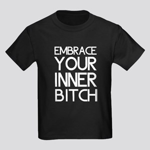 Embrace Your Inner Bitch T-Shirt