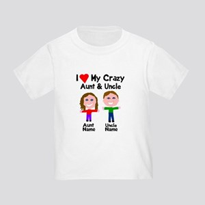 Personalize crazy aunt uncle Toddler T-Shirt