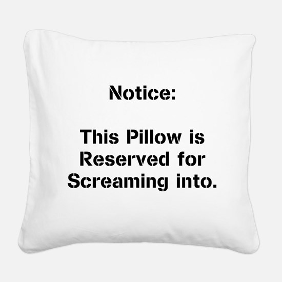 Cute Notice Square Canvas Pillow