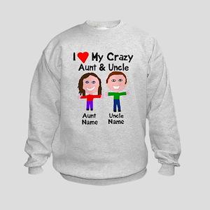 Personalize crazy aunt uncle Kids Sweatshirt