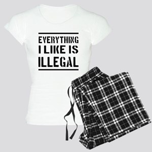Everything I Like Is Illegal Pajamas