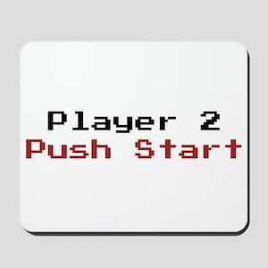 Player 2 Push Start Mousepad