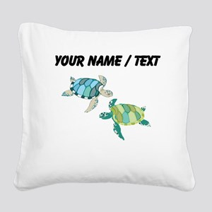 Custom Sea Turtles Square Canvas Pillow