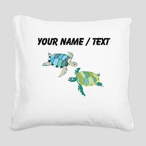 Custom Sea Turtles Square Canvas Pillow