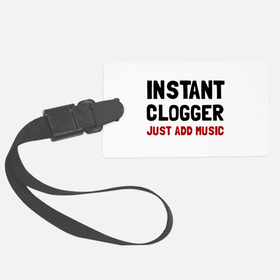 Instant Clogger Luggage Tag