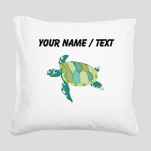 Custom Green Sea Turtle Square Canvas Pillow