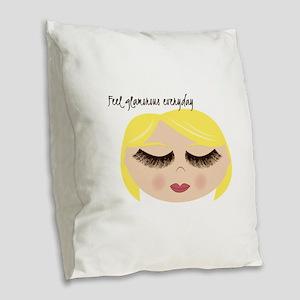 Feel Glamorous Everyday Burlap Throw Pillow