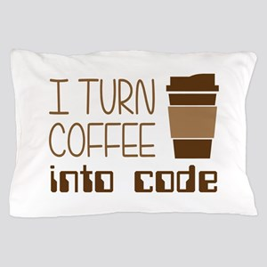 I Turn Coffee Into Programming Code Pillow Case