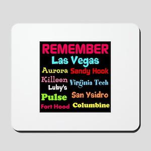 Remember Mass shootings, stop violence Mousepad