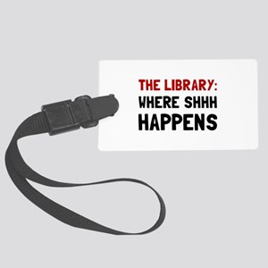 Library Shhh Happens Luggage Tag