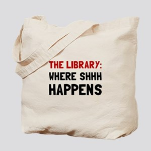 Library Shhh Happens Tote Bag