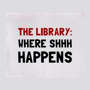 Library Shhh Happens Throw Blanket