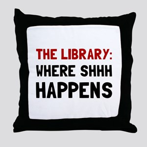 Library Shhh Happens Throw Pillow