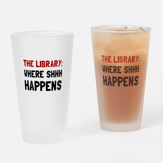 Library Shhh Happens Drinking Glass